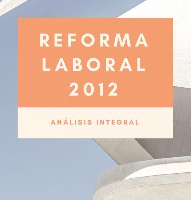 Reforma Laboral México 2012