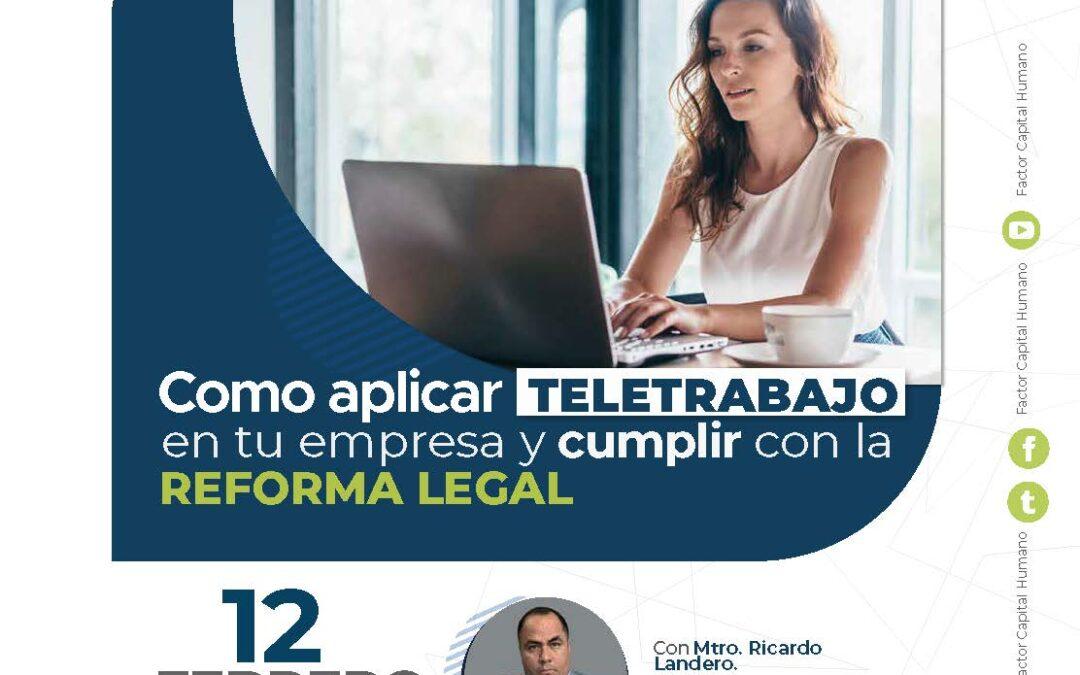 Como aplicar el teletrabajo en tu empresa y cumplir con la Reforma Legal
