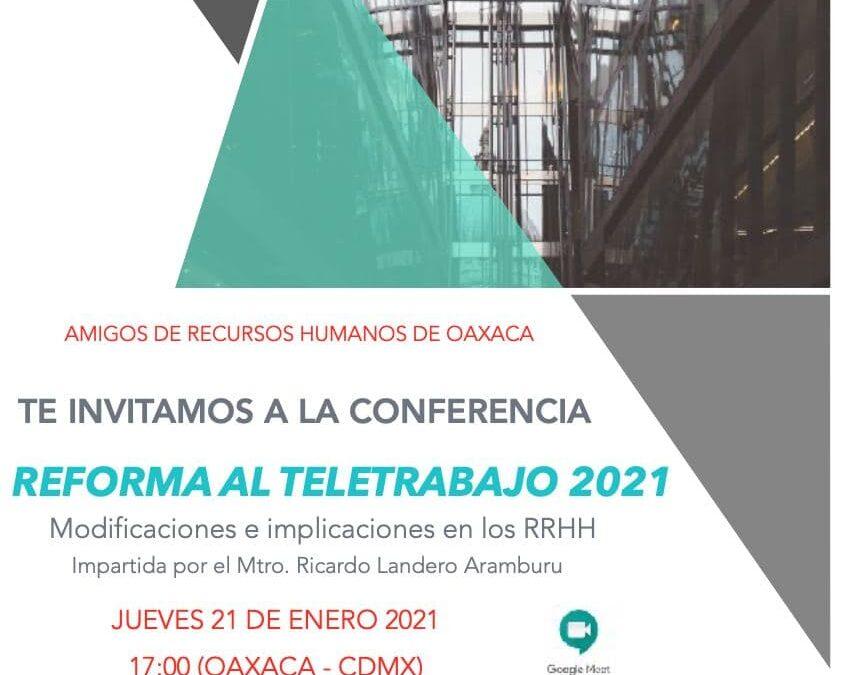 Conferencia Reforma al Teletrabajo (HOME OFFICE) 2021