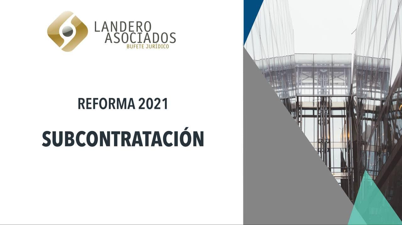 reforma 2021 subcontratacion